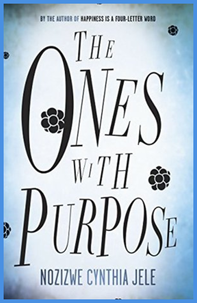 The One's with Purpose by Cynthia Jele