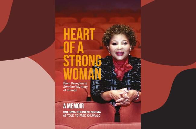 Heart of A Strong Woman by Xoliswa Nduneni-Ngema
