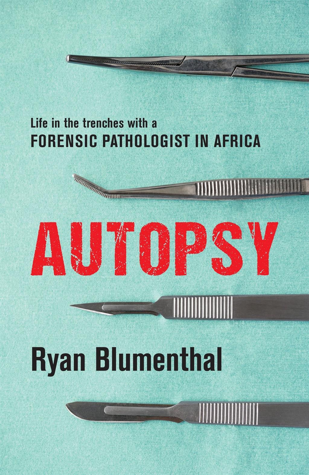 Autopsy by Ryan Blumenthal.