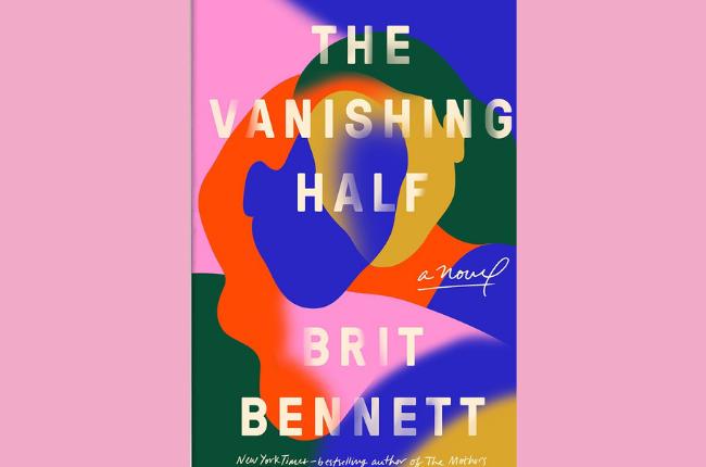 The Vanishing Half by Brit Bennet. (Photo: Supplie
