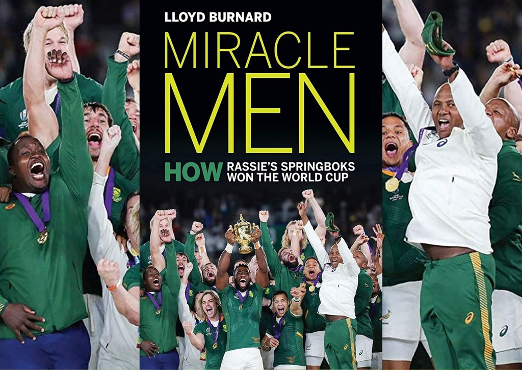 Miracle Men by Lloyd Burnard tracks how the 2019 Springboks won the World Cup. (Photo: Supplied)