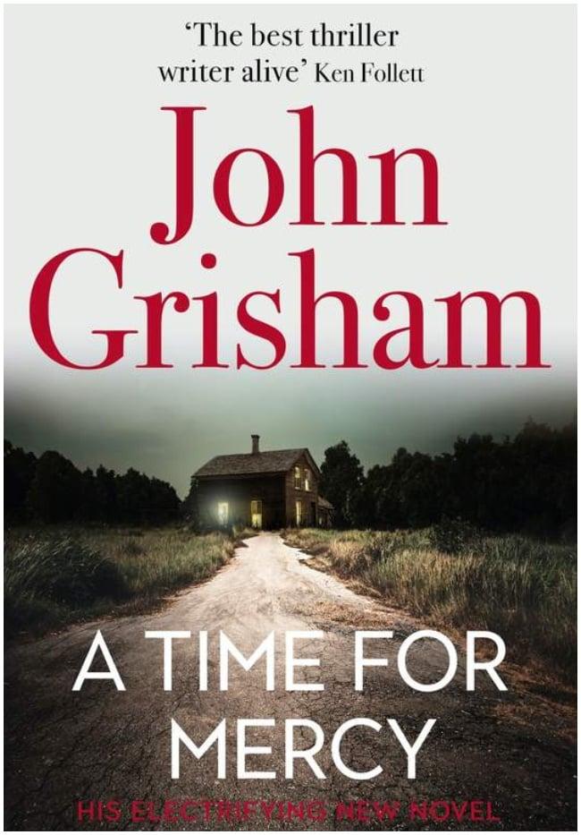 A Time for Mercy By John Grisham Hodder & Stoughto