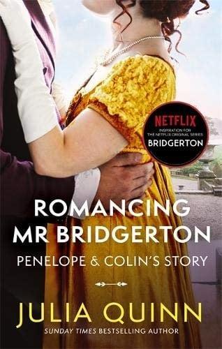 Romancing Mr Bridgerton (Julia Quinn/ Exclusive Bo