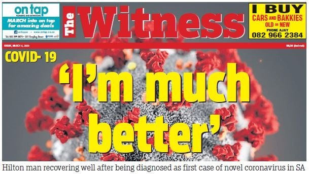 How The Witness broke the news of SA's first confirmed Covid-19  case on March?6, 2020.