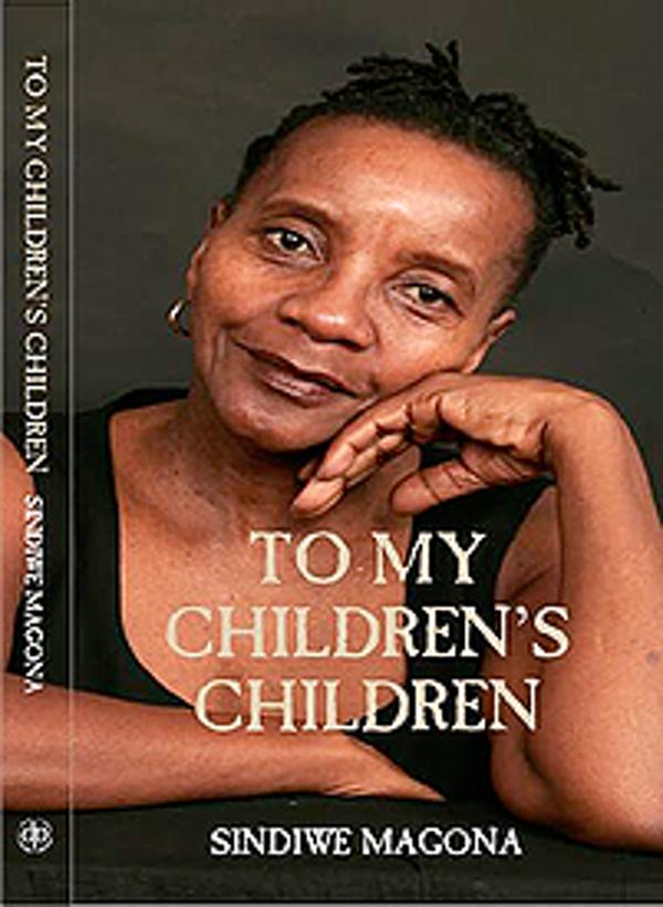 To My Children's Children (David Philip Publishers