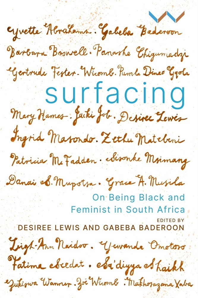 Surfacing: On Being Black and Feminist in South Af
