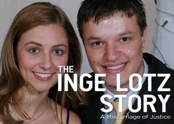 The Inge Lotz Story: A Miscarriage of Justice