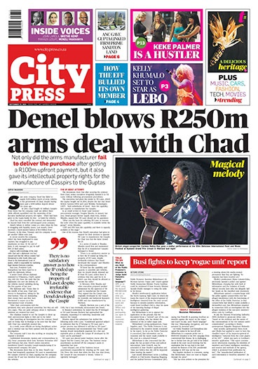What's in City Press: Denel blows R250m arms deal; How EFF bullied KZN member; Busi fights to keep 'rogue unit' report   City Press