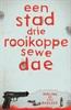 Een Stad, Drie Rooikoppe, Sewe Dae by Lili Radloff en Adeline Radloff