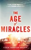 The Age of Miracles by Karin Thompson Walker