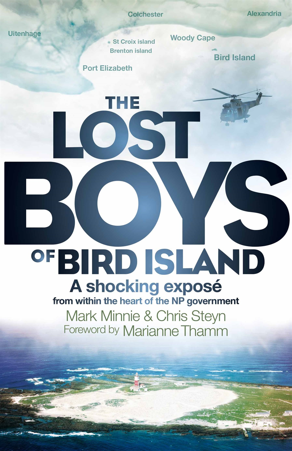 The Lost Boys of Bird Island by Tafelberg Publishers.