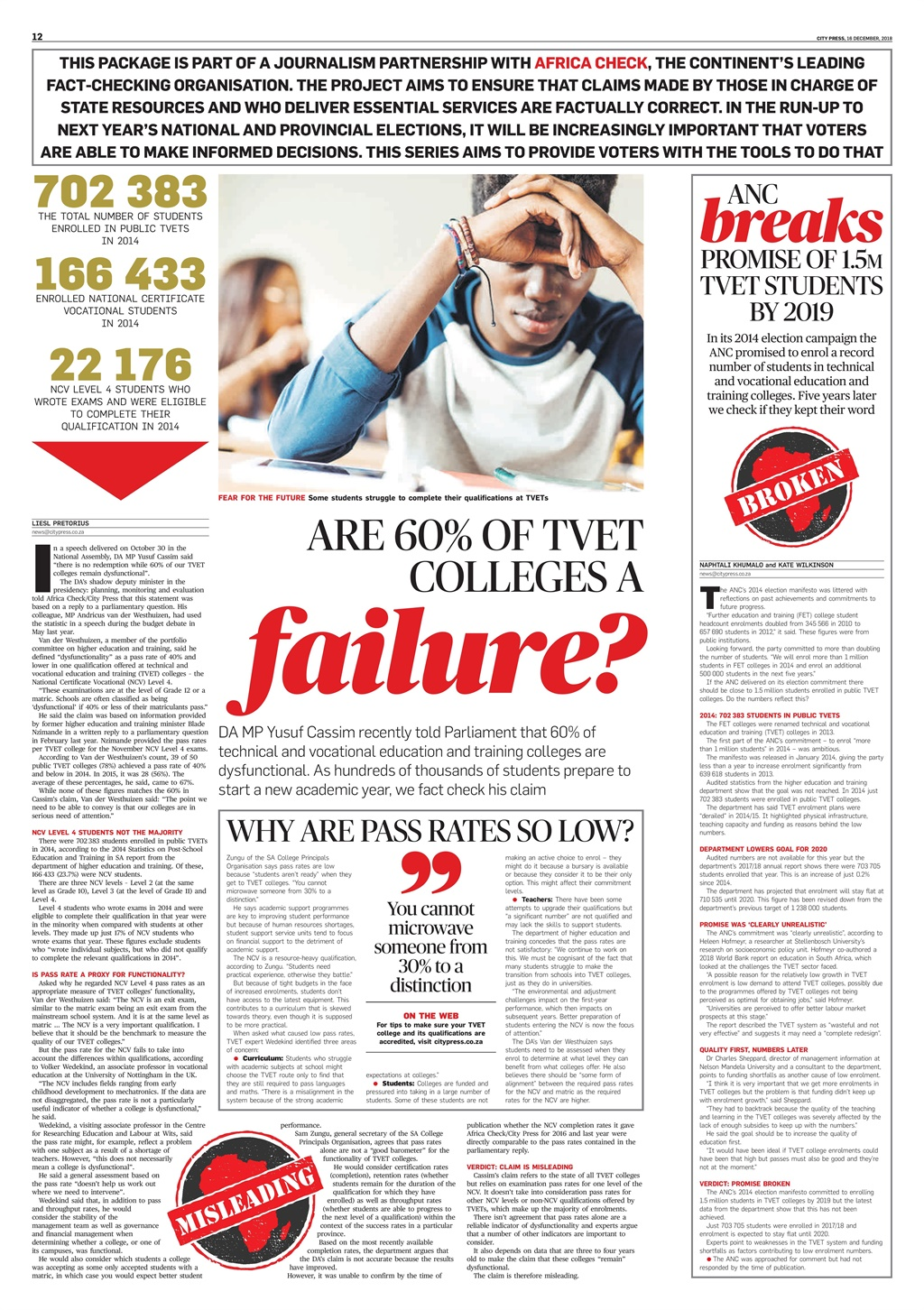 On December 16 2018, City Press published a special report on TVET colleges.