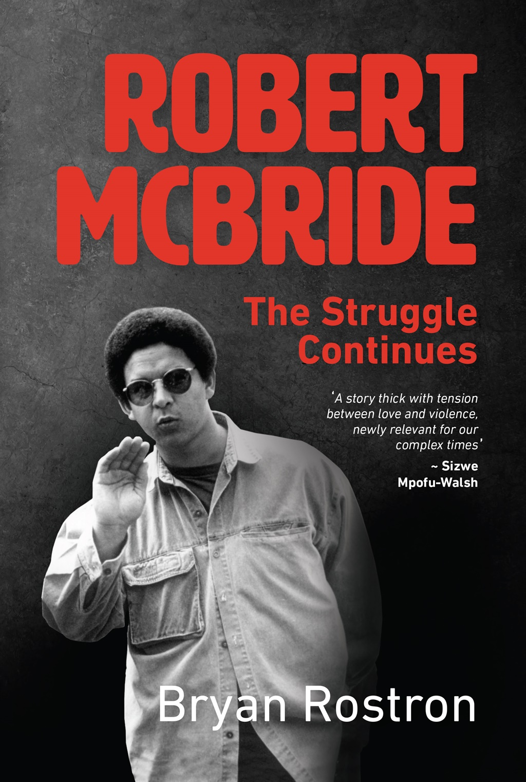 News24.com | EXTRACT | Robert McBride: The struggle continues
