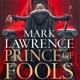 Book review: Prince of Fools by Mark Lawrence