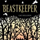 Book review: Beastkeeper by Cat Hellisen