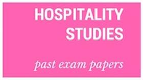 Old matric papers Hospitality Studies