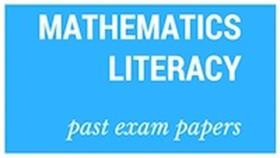 Old matric papers Maths Literacy