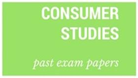 Old matric papers Consumer Studies