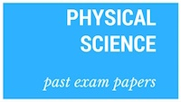 Old matric papers Physical Science
