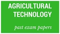 Old matric papers Agricultural Technology
