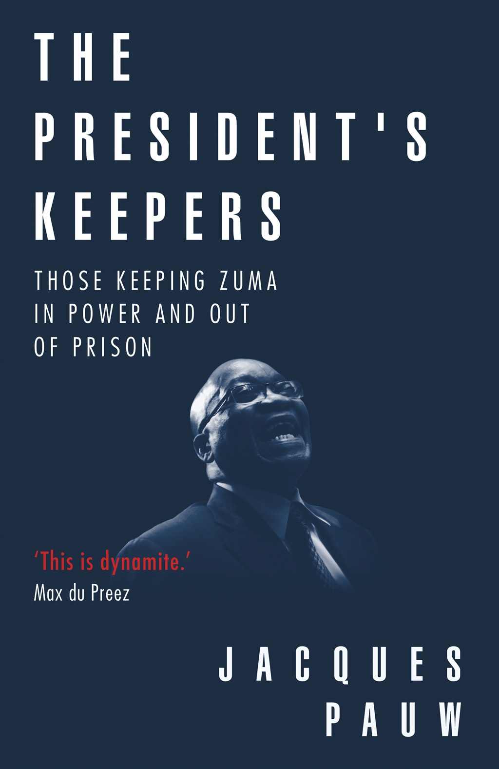 The President's Keepers (Publisher: Tafelberg)