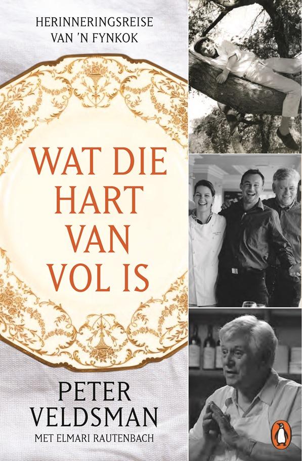 9781770229716 - Wat die hart van vol is - Peter Veldsman met Elmari Rautenbach - HR - Copy
