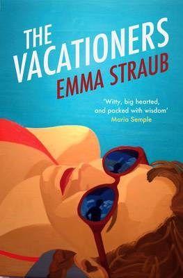 The vacationers emma straub natalie cavernelis