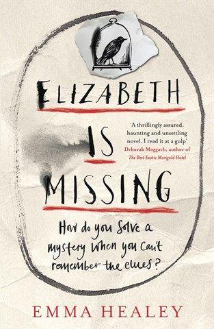 Elizabeth is missing Emma Healy Natalie Cavernelis
