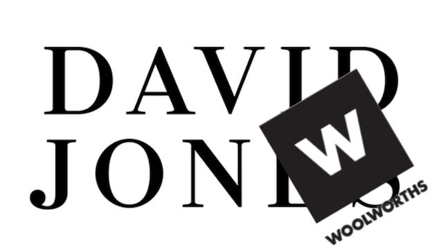 David Jones and Woolworths