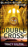 Double Cross - Tracy Gilpin