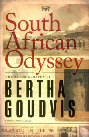 South African Odyssey:The Autobiography of Bertha Goudvis