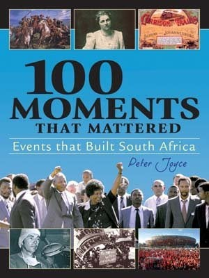 100 Moments that mattered