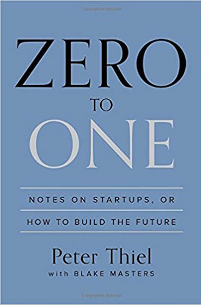 Zero to One Notes on Startups, or How to Build the