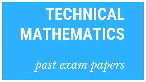 Download these NSC matric exemplars for Technical Mathematics to help you prepare for the matric exams.
