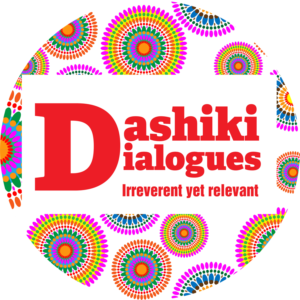 The Dashiki Dialogues is a collection of irreverent yet relevant opinion pieces on life. Sometimes funny, sometimes sad, they are a popular feature in City Press.