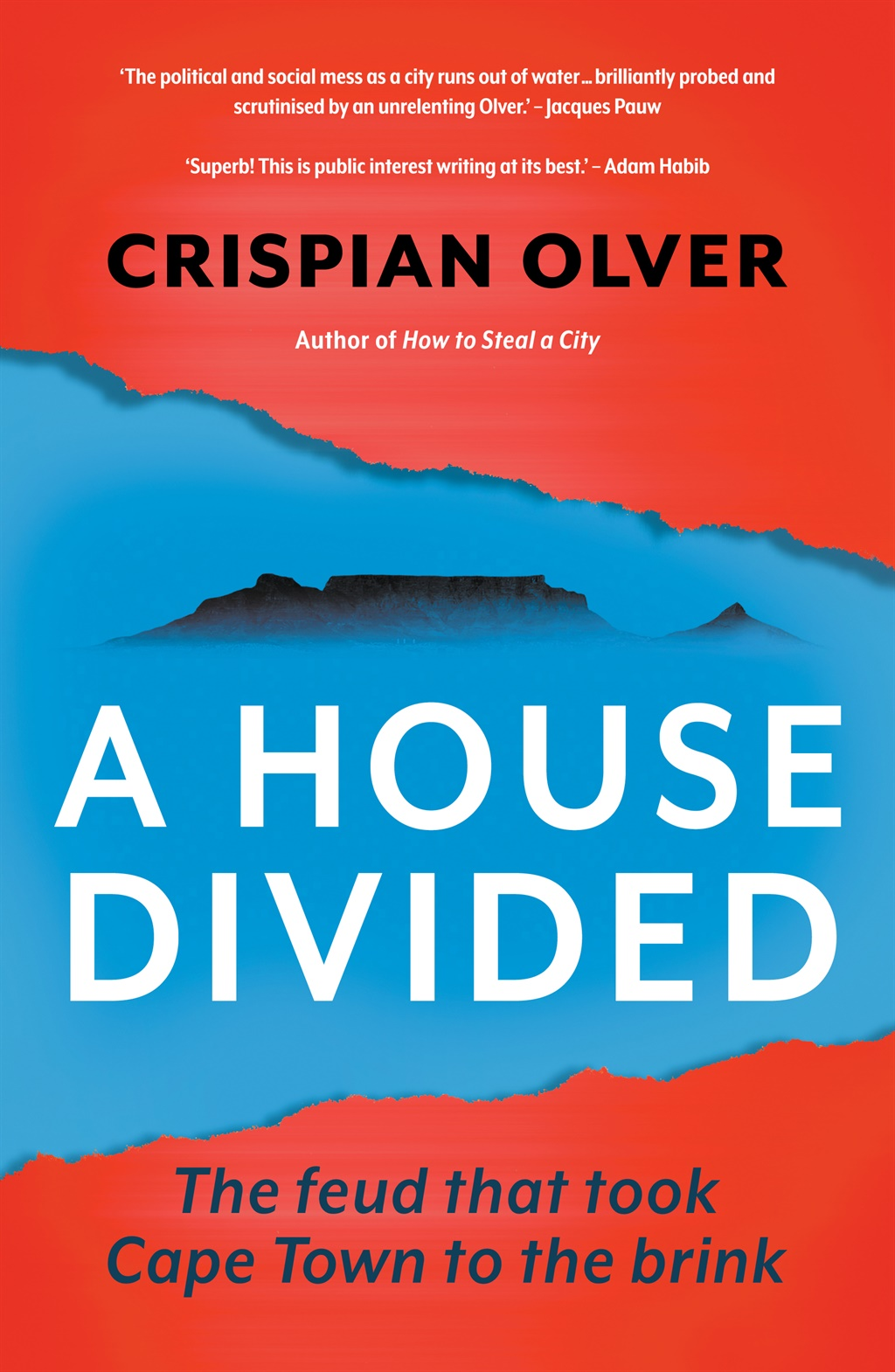 A House Divided by Crispian Olver published by Jonathan Ball Publishers.