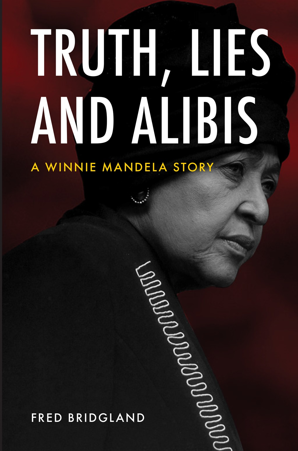 Truth, Lies and Alibis by Fred Brigdland, published by Tafelberg Publishers.