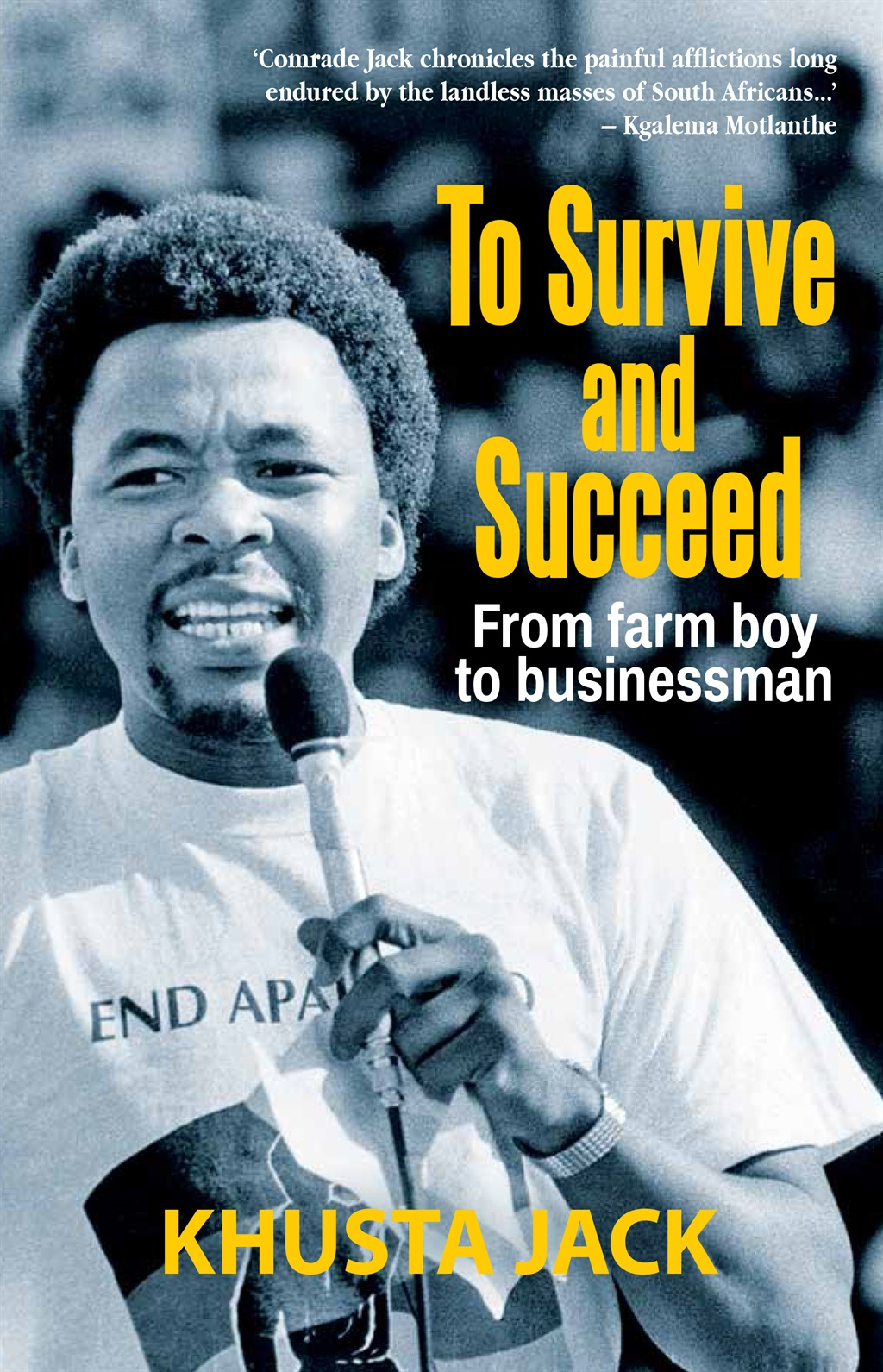 To Survive and Succeed by Khust Jack