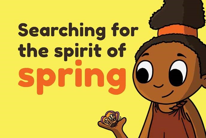 Searching for the Spirit of Spring