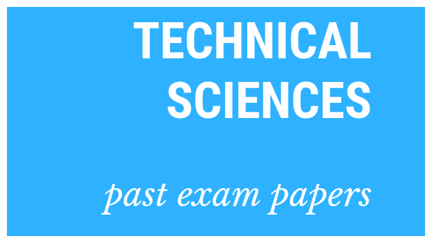 Download these exemplars for Technical Sciences to help you prepare for the matric exams.