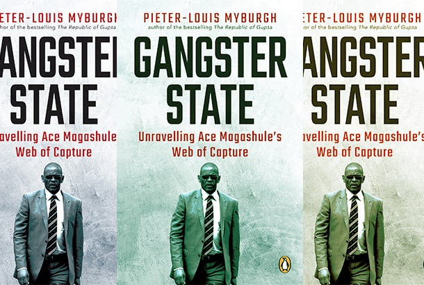 Gangster State by Pieter-Louis Myburgh
