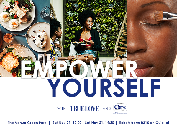 Join us at the TRUELOVE Empower Yourself event in partnership with Clere.
