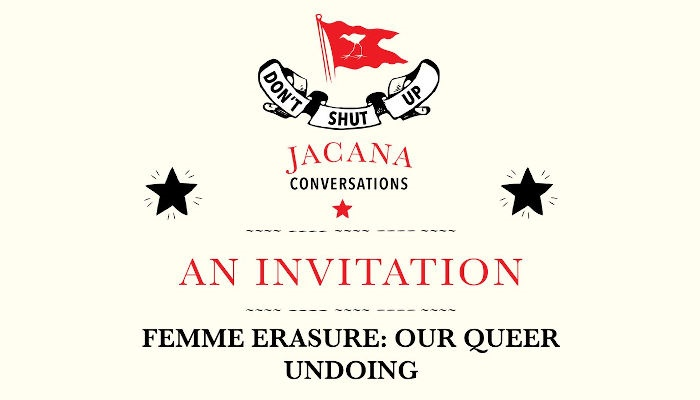 Jacana Media is facilitating a panel between queer activists to discuss the erasure of femmes and women from the revolutionary movements they birthed. (Twitter/ Jacana Media)