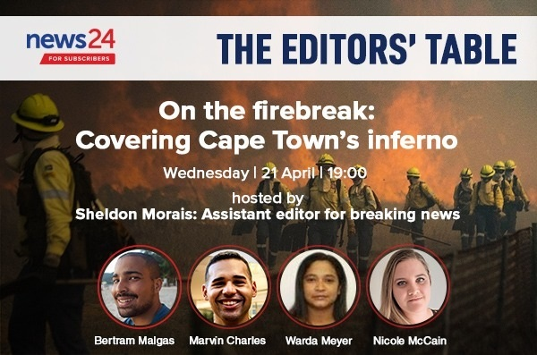 <p><strong>The Editors' Table | On the firebreak: Covering Cape Town's inferno</strong></p><p>On Sunday morning, a fire started on Table Mountain in Cape Town. </p><p>It has since wreaked havoc on the area.&nbsp;With temperatures spiking to around 37 degrees Celsius, humidity at less than 10% and extremely strong winds on Monday,&nbsp;the mountain was engulfed in thick smoke and a convoy of helicopters dropped water on the flames as firefighters tried to hold the line.&nbsp;&nbsp;<strong></strong></p><p><strong></strong></p>