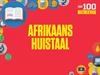 100 matriekvrae: Afrikaans Huistaal